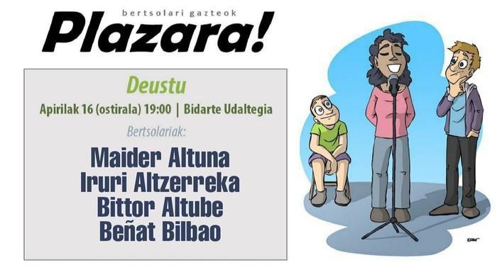 'Bertsolari gazteak plazara!' ekimena Deustura helduko da gaur arratsaldean