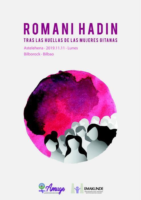 """""""Romani Hadin: emakume ijitoen urratsen atzetik"""" jardunaldiak astelehenean Bilborocken"""