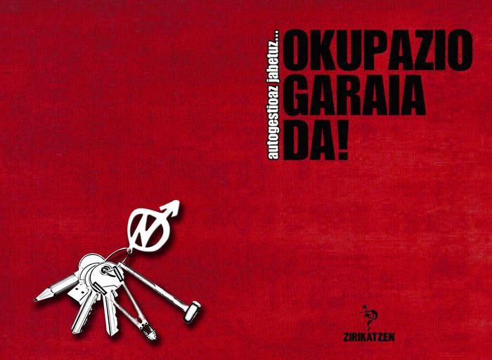 Okupazioaren inguruko liburuxka argitaratuko du Zirikatzen! formakuntza taldeak