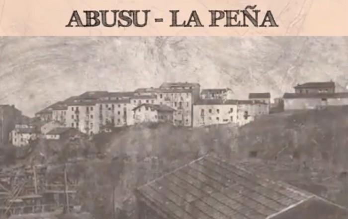 Abusu-La Peñako historia argazkitan