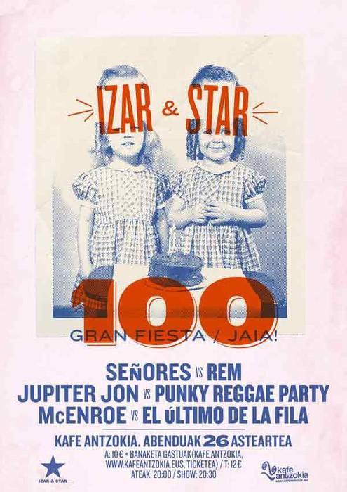 Izan & Star 100 jaia